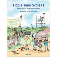 OXFORD Fiddle Time Scales Book 1 Violin By David and Kathy Blackwell