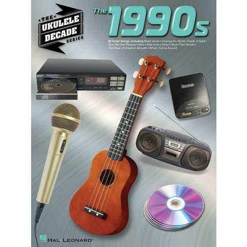 HAL LEONARD 1990's The Ukulele Decade Series by Various Artists