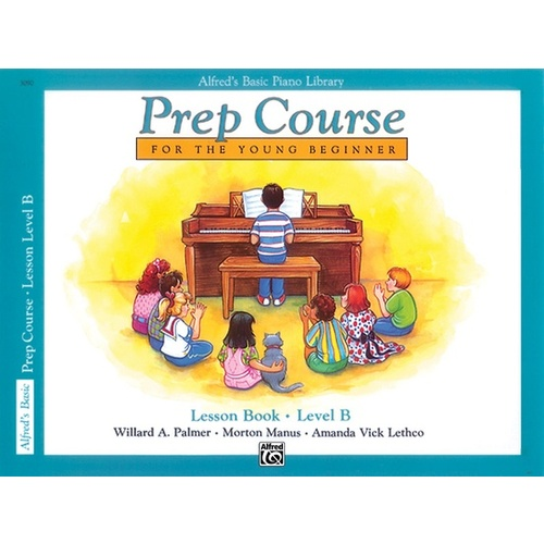 ALFREDS BASIC PIANO LIBRARY Prep Course Lesson Book Level B